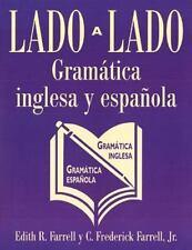 Lado a Lado : Gramatica Inglesa y Espanola by Edith R. Farrell and C....