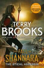 The Stiehl Assassin: Book Three of the Fall of Shannara, Brooks, Terry, New,