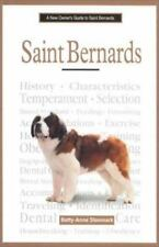 A New Owner's Guide to St. Bernards by Betty-Anne Stenmark (2001, Hardcover)
