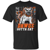 Dawgs Gotta Eat Dawg Pound T-Shirt Men's Tee Shirt Short Sleeve S-5XL