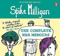 Spike Milligan: The Complete War Memoirs by Spike Milligan (CD-Audio, 2016)
