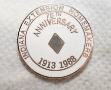 "INDIANA EXTENSION HOMEMAKERS 75TH ANNIVERSARY 1988 7/8"" METAL LAPEL PIN"
