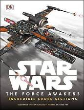 Star Wars: The Force Awakens Incredible Cross Sections by DK (Hardback, 2015)