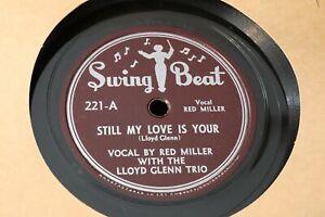 VINTAGE 78 RED MILLER / LLOYD GLENN Still My Love / Where or When SWING BEAT 221