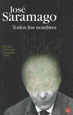 Saramago, José : Todos los nombres All the Names (Spanis