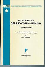 Dictionnaire des éponymes médicaux, français-anglais.H. Van Hoof.