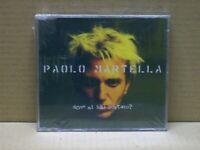 PAOLO MARTELLA - DOVE MI HAI PORTATO? - CD SINGOL - SEALED!