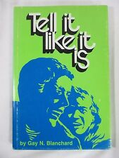 Tell It Like It Is: A Guide for Modern Truth-Seekers Gay Blanchard Mormon LDS