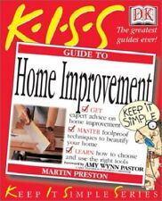 KISS Guide to Home Improvement (Keep It Simple Series) Preston, Martin Free Ship