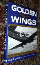 Golden Wings,Pictorial History Navy/Marine Air,Martin Caidin,VG/G,HB,1960  R