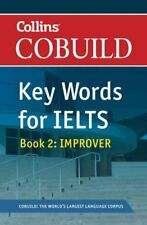 Cobuild Key Words for IELTS: Libro 2 Mejorador IELTS 5.5-6.5 (B2 9780007365463