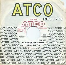 King Curtis:Dancing In The Streets/He'll have to go:US Atco DJ:Northern Soul