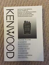 Kenwood TK-2140 / TK-3140 Instruction Manual.