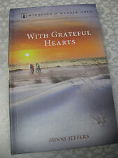 ~*With Grateful Hearts*~Miracles of Marble Cove HC Book Sunni Jeffers Guideposts