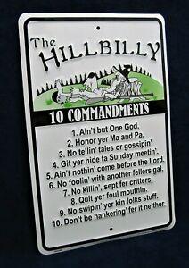 HILLBILLY 10 COMMANDMENTS -*US MADE* Embossed Metal Sign - Man Cave Garage Bar