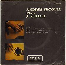 "ANDRES SEGOVIA ""PLAYS J.S. BACH"" 60'S EP BRAVO 345"