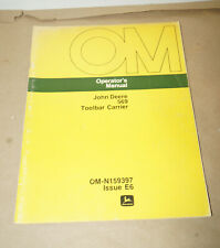 1976 John Deere Model 569 Toolbar Carrier Operators Manual Pn Om N159397 E6