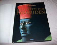 Die Schätze der Pyramiden, Weltbild, Gebundene Ausgabe mit Einschlag,Zahi Hawass