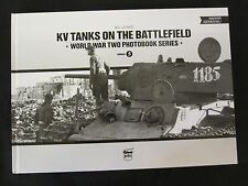 KV Tanks on the Battlefield - World War Two Photobook Series Vol. 5 - 121 photos