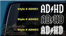 ADHD ADD AD HD AC DC Vinyl decal sticker WINDOW WII pow