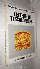 LETTERE AI TESSALONICESI Ortensio da Spinetoli Edizioni Paoline Biblica Bibbia