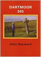 Dartmoor 365: An Exploration of Every One of the 365 Square Miles in the...