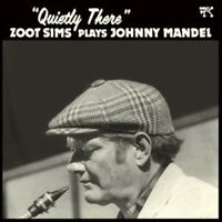 Zoot Sims - Quietly There: Zoot Sims Plays Johnny Mandel [New Vinyl] 180 Gram, S