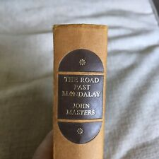 1961 The Road Past Mandalay - John Masters(Companion Book Club)