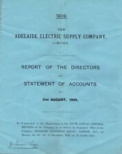 THE ADELAIDE ELECTRIC SUPPLY COMPANY - REPORT OF THE DIRECTORS - LONDON 1909