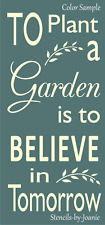 "Joanie 16"" Stencil Plant Garden to Believe in Tomorrow DIY Craft Vertical Signs"