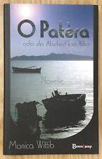 O PATERA ODER DER ABSCHIED VOM ATHOS Monica Wittib Berenkamp 2002