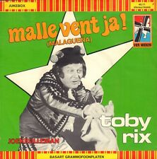 "TOBY RIX ‎– Malle Vent Ja! (Malagueña) (1973 VINYL SINGLE 7"" HOLLAND)"