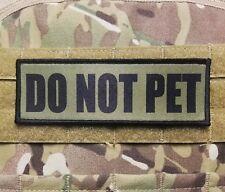 2x6 Do Not Pet Black on OD GREEN Hook Backed Morale Patch K9 Working Service Dog