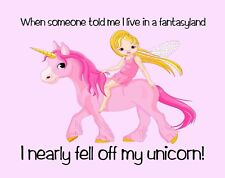 METAL MAGNET Was Told I Live In Fantasyland Nearly Fell Off My Unicorn Humor