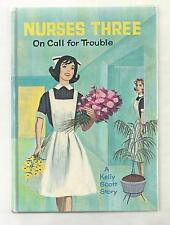 Nurse Story Kelly Scott  NURSES THREE   ON CALL FOR TROUBLE 1964  1ST PIC COVER