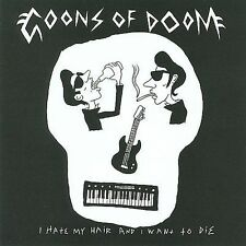 I Hate My Hair and I Want to Die * by Goons of Doom (CD, Nov-2008, (Independentl