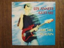 MICHEL FUGAIN 45 TOURS FRANCE LES ANNEES GUITARE