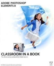 Adobe Photoshop Elements 8 Classroom in a Book by Adobe Creative Team