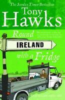Very Good, Round Ireland With A Fridge, Hawks, Tony, Paperback