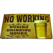"""NO WORKING"" Tin Sign Home Pub Cafe Club Bar Wall Metal Retro Poster Decor"