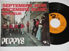 """POPPYS -Septembre Noir Decembre Blanc- 7"""" 45"""