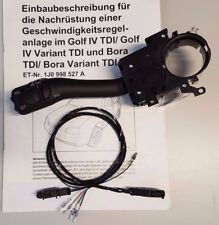 VW Golf 4 TDI BORA conçus issu GRA v6 r32 Cruise Speed Control Kit mk4