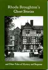 Rhoda Broughton's Ghost Stories and Other Tales of Mystery and Suspense