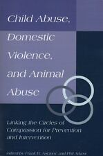 Child Abuse, Domestic Violence, and Animal Abuse: Linking the Circles of Compass