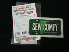 """Row by Row Vermont 2016 Cotton Cloth """"License Plate"""" Fabric Print """"Sew Comfy"""""""