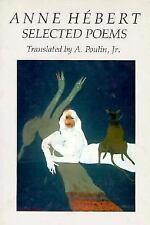 Anne Hebert: Selected Poems (New American Translations), , Anne Hebert, Very Goo