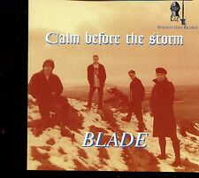 Blade / Calm Before The Storm