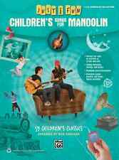 "JUST FOR FUN ""CHILDREN'S SONGS FOR MANDOLIN""-EASY MANDO-TAB MUSIC BOOK BRAND NEW"