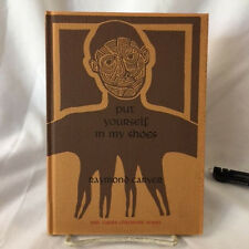 SIGNED limited PUT YOURSELF IN MY SHOES 12 of 75 1ST hardcover by RAYMOND CARVER