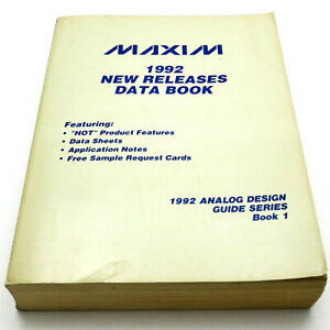 MAXIM 1992 NEW RELEASES DATA BOOK Analog Design Guide Series DIGITAL A/D OP AMPS